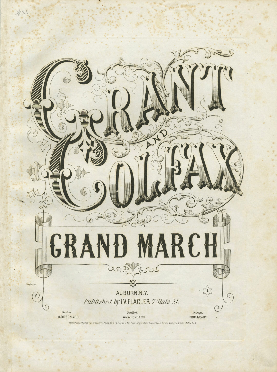 Grant and Colfax Grand March, 1868.   Susan H. Douglas Political Americana Collection, #2214 Rare & Manuscript Collections, Cornell University Library, Cornell University.   Sheet Music: 13 ½ x 10 in.; 34.29 x 25.4 cm.      Flickr Commons