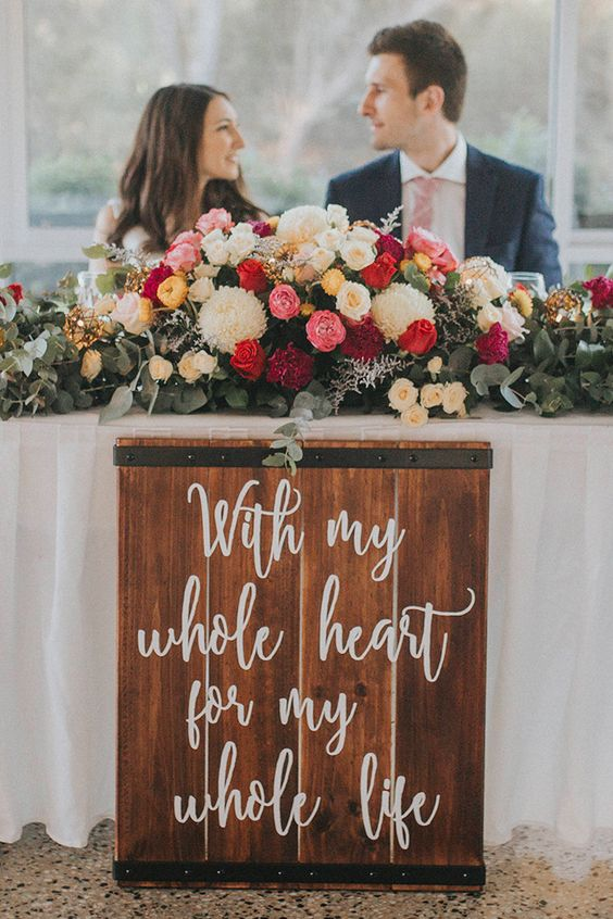 With-my-whole-heart-for-my-whole-life-rustic-wedding-reception-sign-for-the-bridal-table.jpg