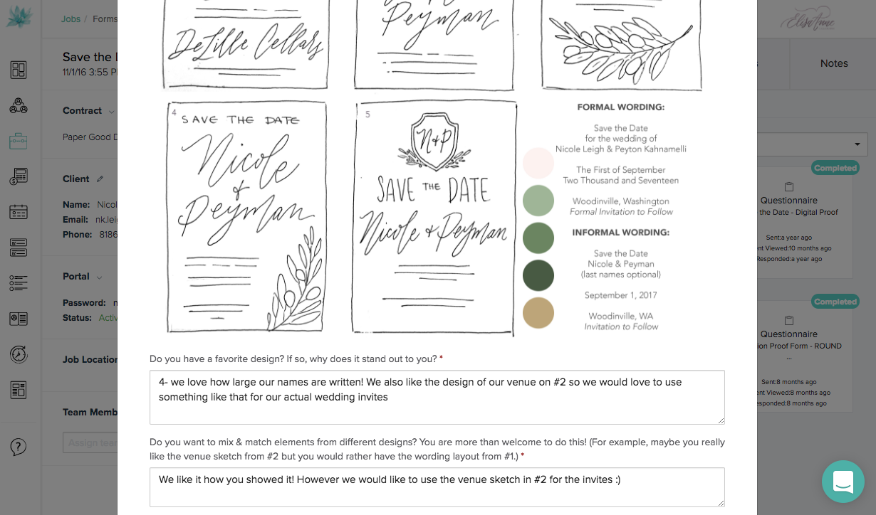 This is an example of a form that I sent to a 2017 client. I inserted a JPEG file with all of her Save the Date sketches and color inspiration, then added in feedback questions below. You can see her responses to me! These forms are so easy to build, and even easier for clients to understand and submit back to you.