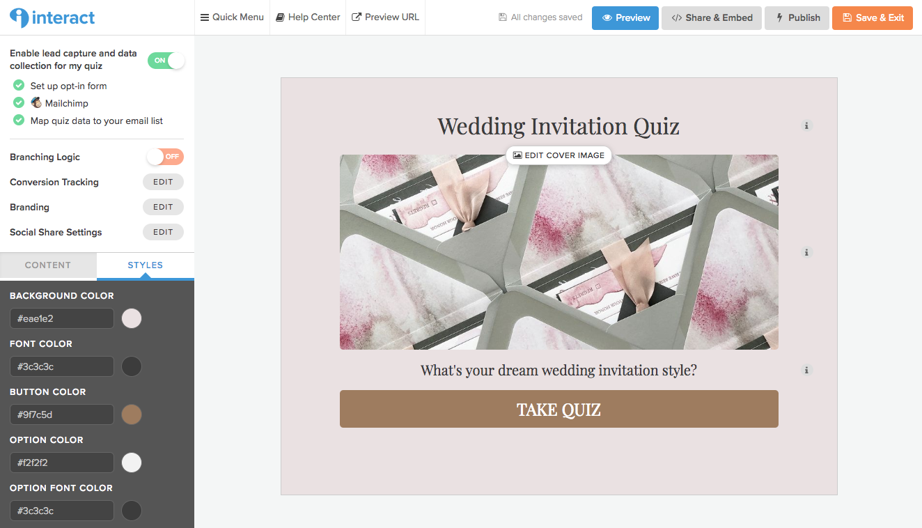 Oh, yes! I love customizing things, and getting to customize my Interact Quiz was such a fun part of the process for me. It matches my branding and website perfectly!