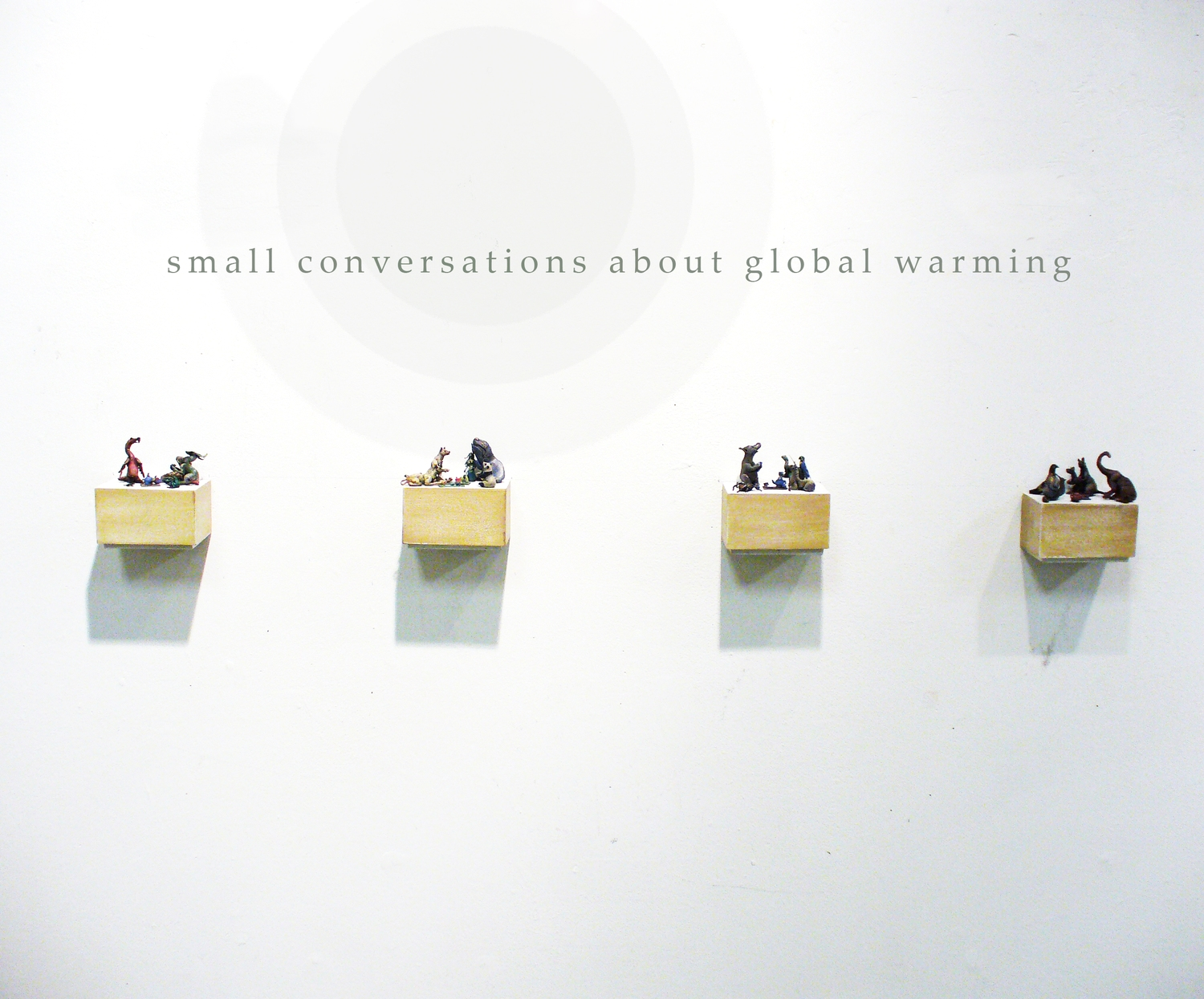 small conversations about global warming , miniature mixed media sculpture, The New Space Gallery, 2007