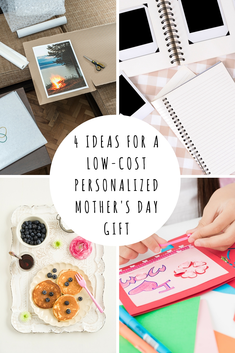 Sharing 4 simple ideas for a low-cost personalized Mother's Day gift for your mom.
