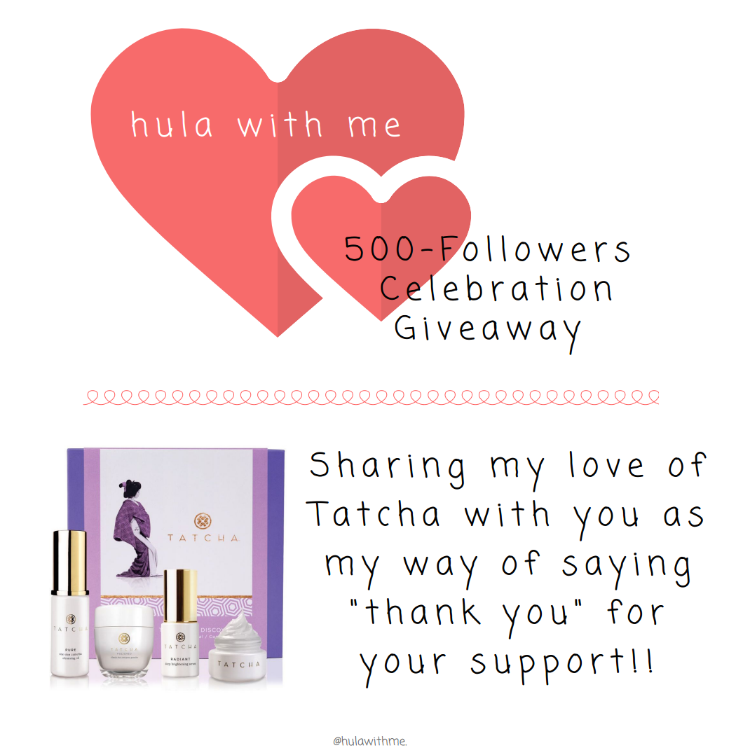 Hula With Me Blog 500 Instagram Followers Giveaway with Tatcha Ritual Discovery Kit.