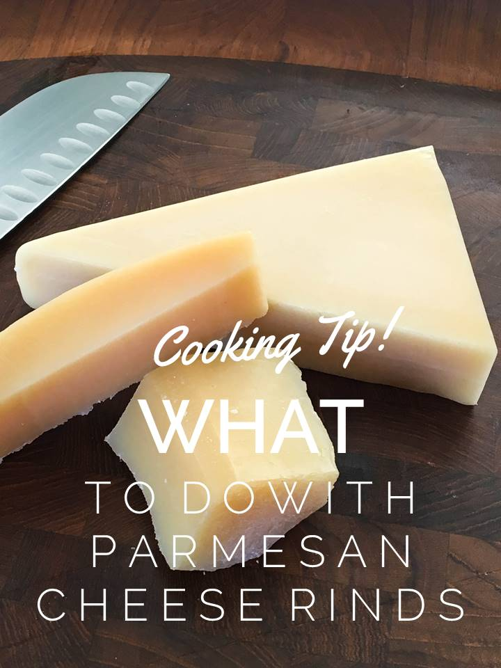 Cooking Tip: What to Do With Parmesan Cheese Rinds