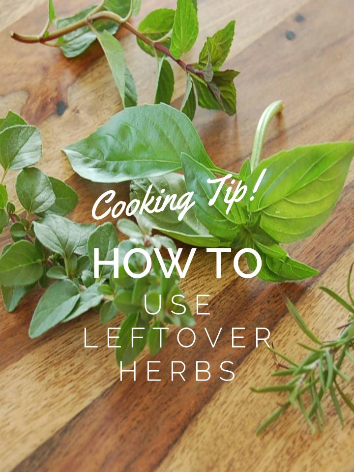 Cooking Tip: How To Use Leftover Herbs