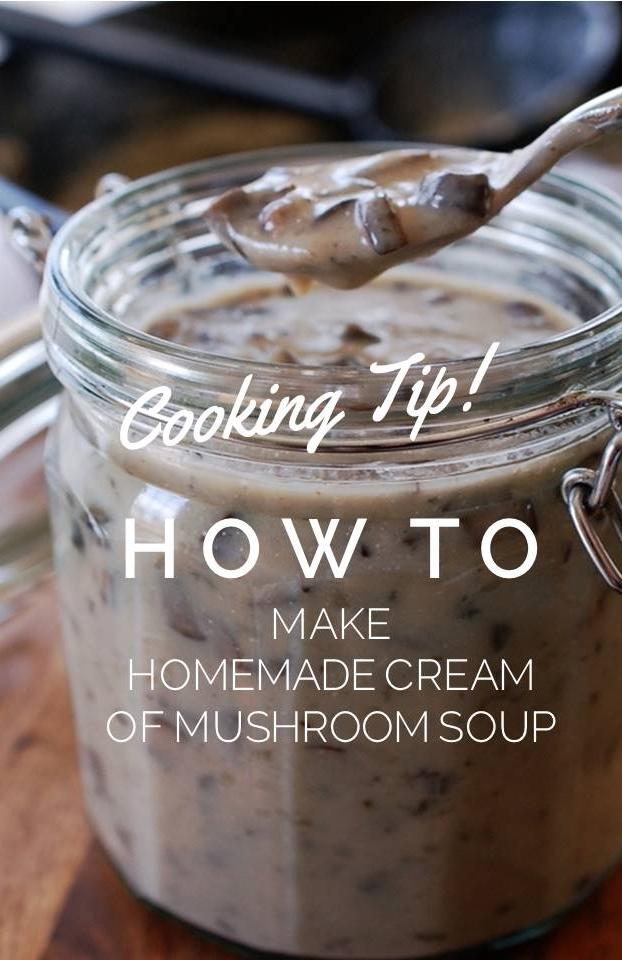 Cooking Tip: How To Make Homemade Cream of Mushroom Soup Recipe