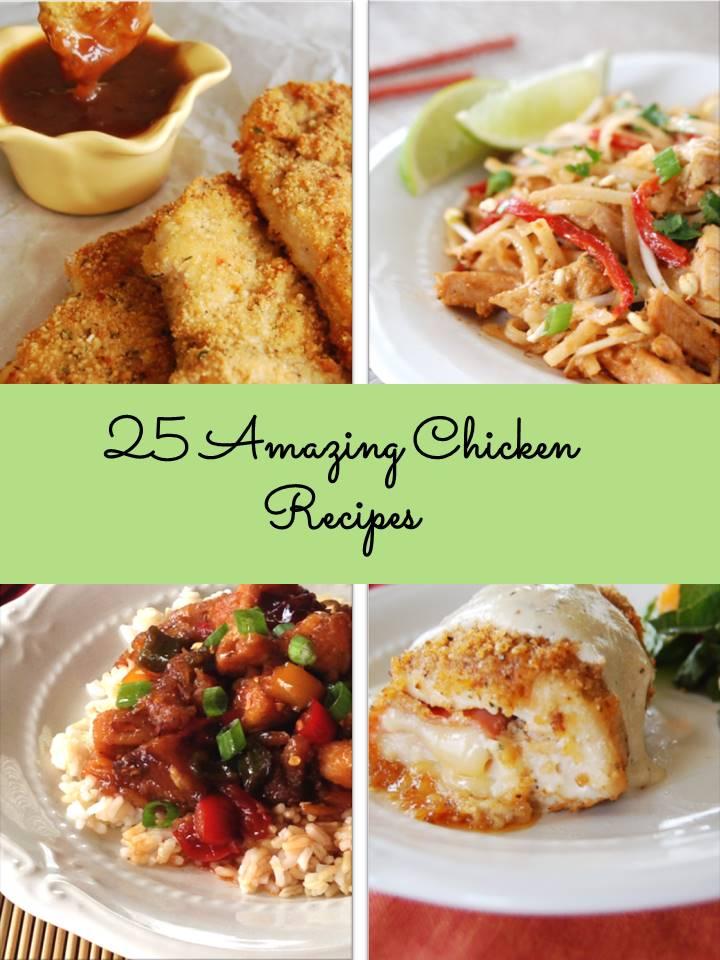 Recipe Roundup- 25 Amazing Chicken Recipes