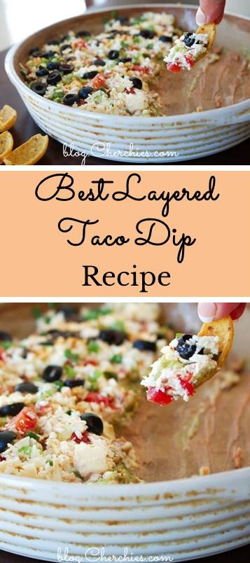 The Best Layered Taco Dip Recipe