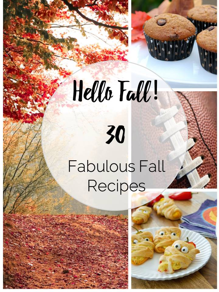 Recipe Roundup- 30 Fabulous Fall Recipes