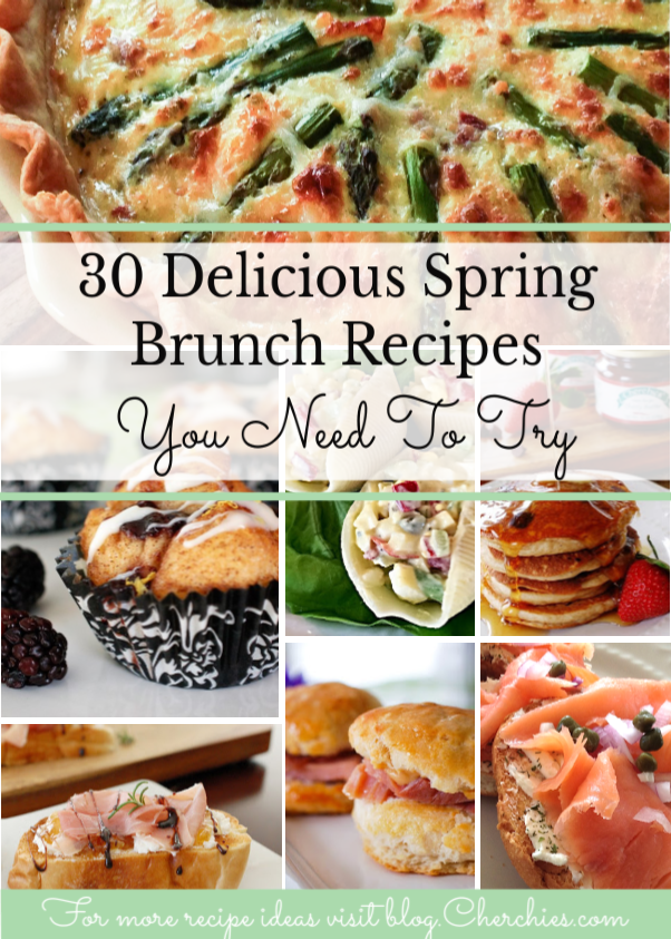 Recipe Roundup- 30 Delicious Spring Brunch Recipes (You Need To Try)