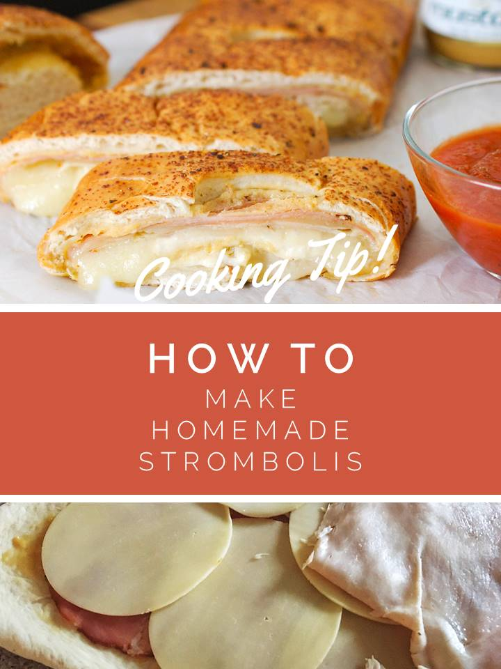 Cooking Tip: How To Make Homemade Stromboli