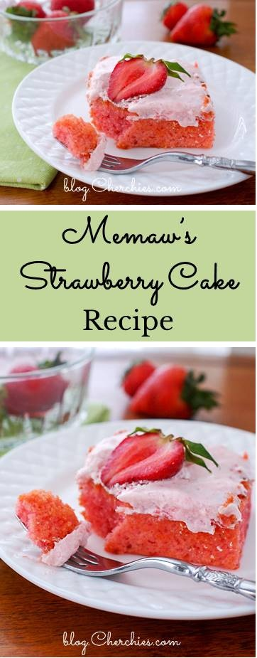 Memaw's Strawberry Cake Recipe