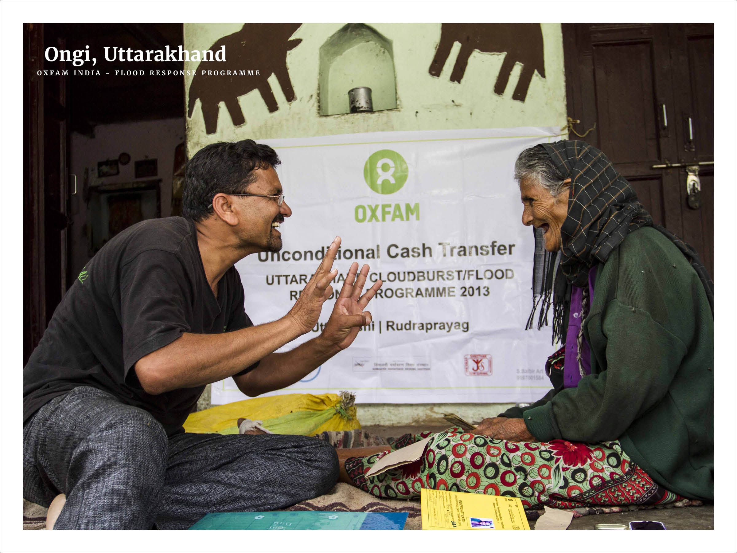 In the village of Ongi, Uttarkashi district, Oxfam programme officer, Narshi Bhimani visits Sundri Devi (95)   Oxfam India - Uttarakhand Cloud Burst and Flood Response Programme