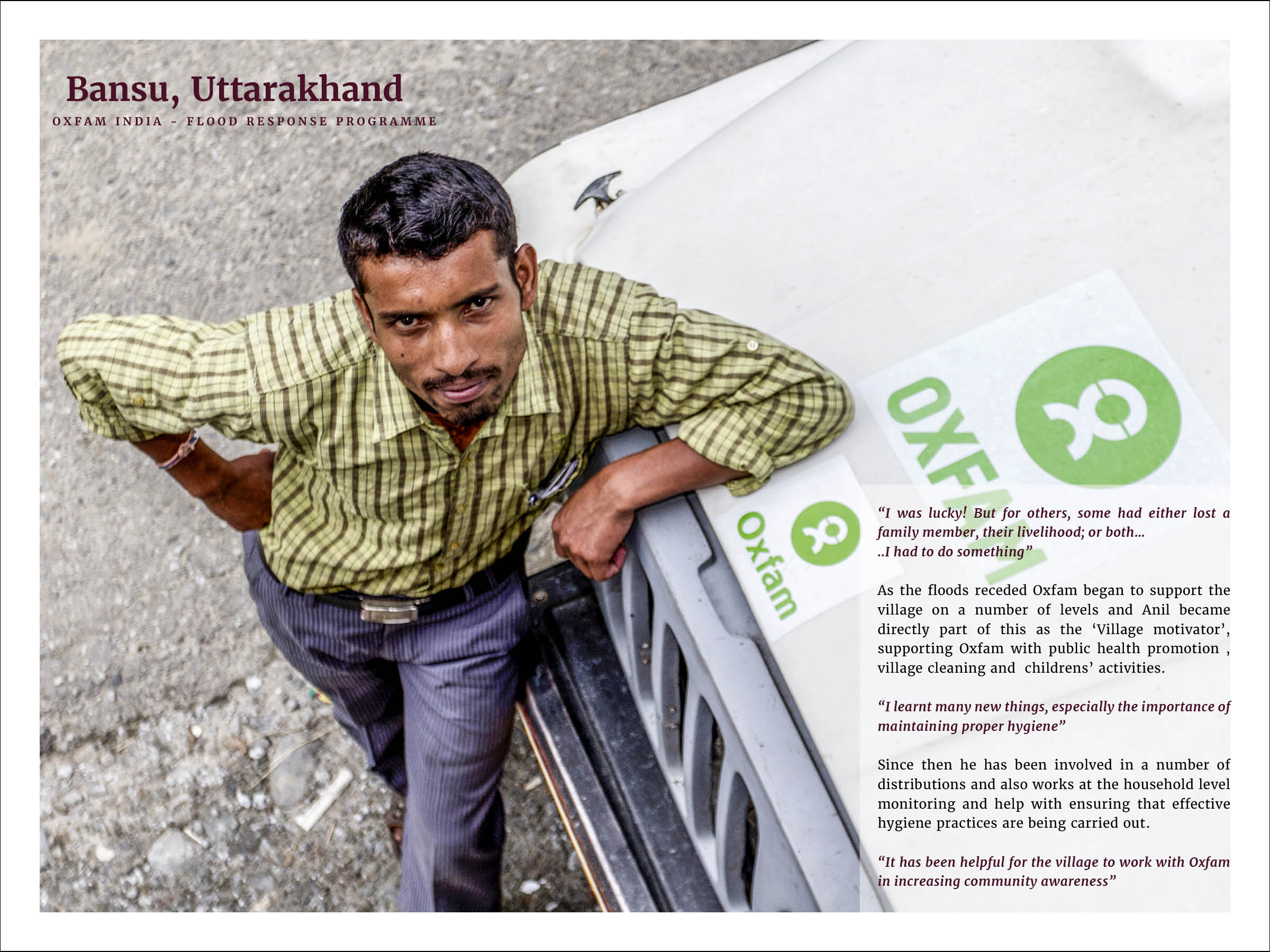 Public Health Volunteer - Anil Chandra   Oxfam India - Uttarakhand Cloud Burst and Flood Response Programme