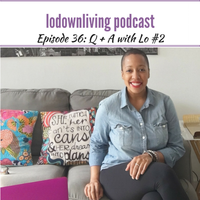 Lo_Down_Living_Podcast_Episode_36_Q_and_A_2