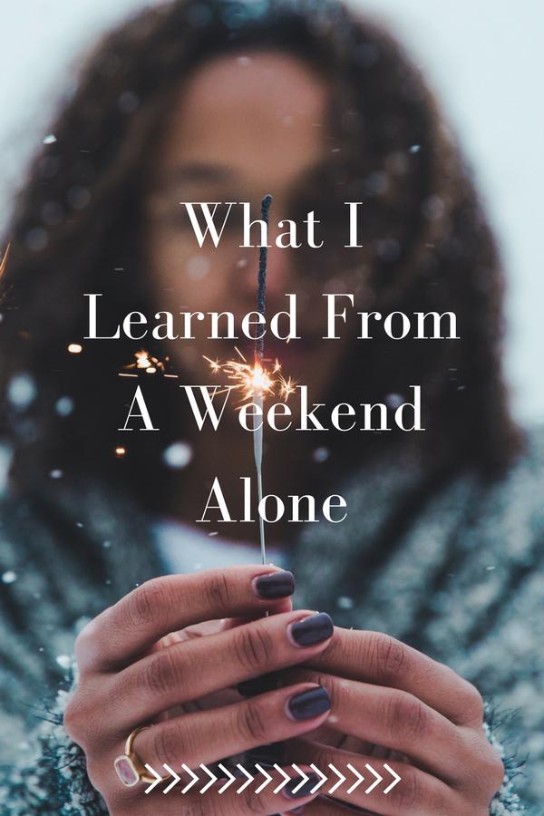 weekend-alone