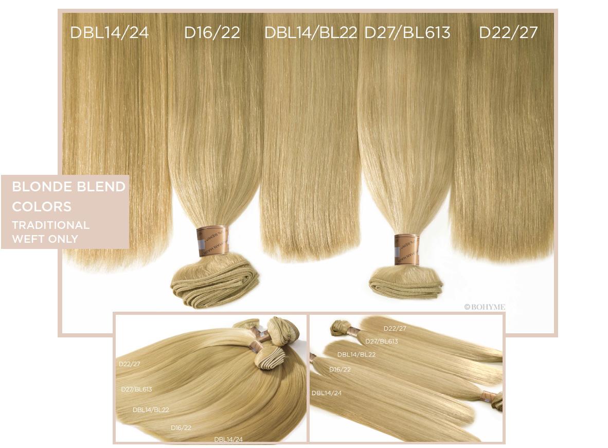 Blonde Blend Colors  (Traditional Weft Only) DBL14/24, D16/22, DBL14/BL22, D27/BL613, D22/27