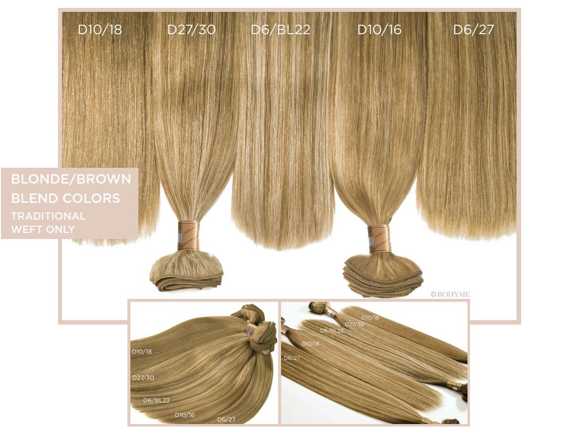 Blonde/Brown Blend Colors  (Traditional Weft Only) D10/18, D27/30, D6/BL22, D10/16, D6/27