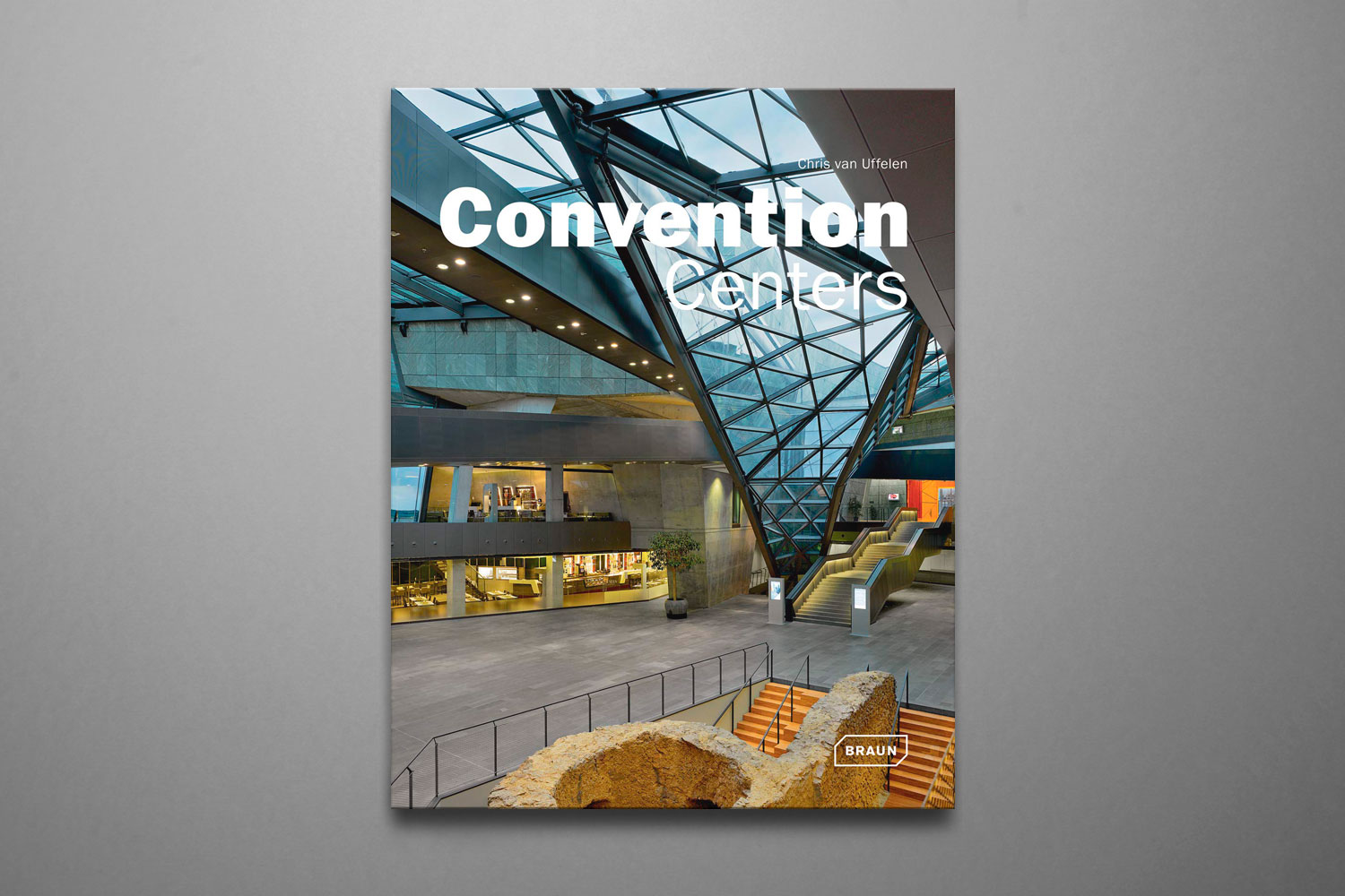Convention Centers - Braun Publishing2012ISBN-13 : 978-3-03768-126-8