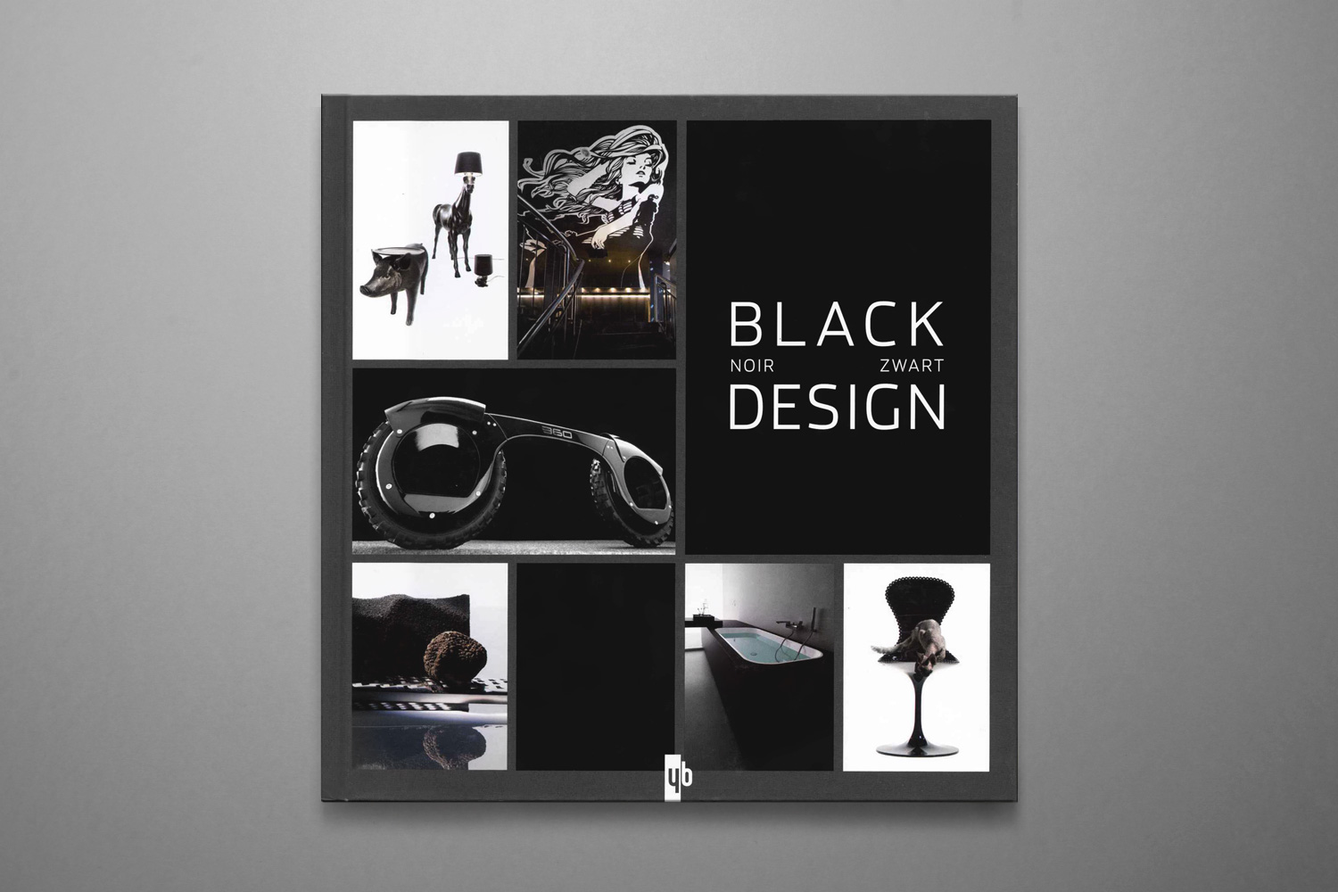 Black Design - YB editions2009ISBN-10 : 2355370222ISBN-13 : 978-2355370229