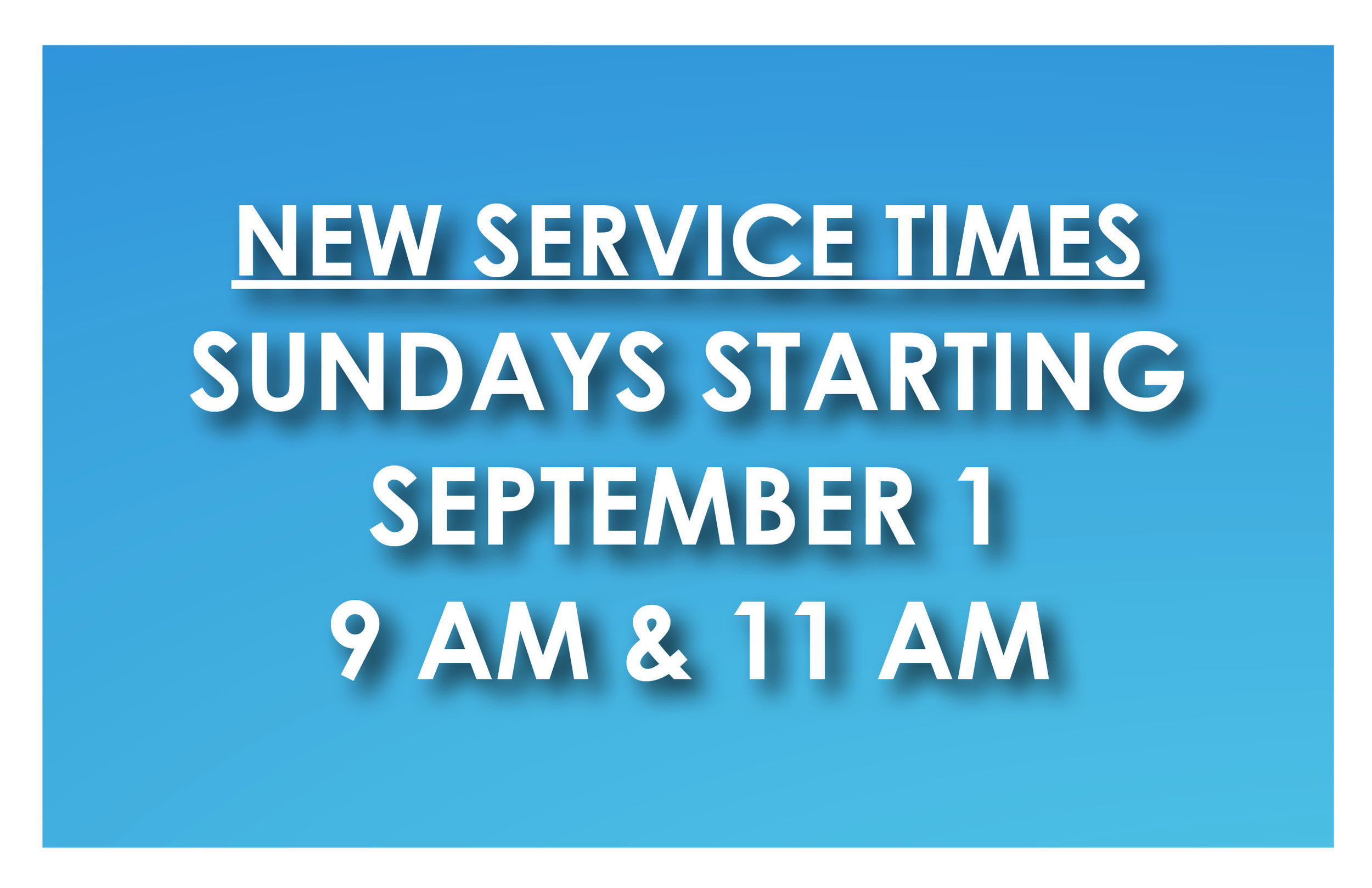 New service time newsletter graphic.jpg