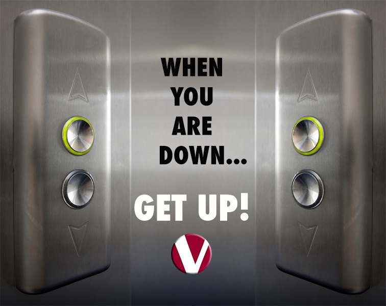 when you are down get up