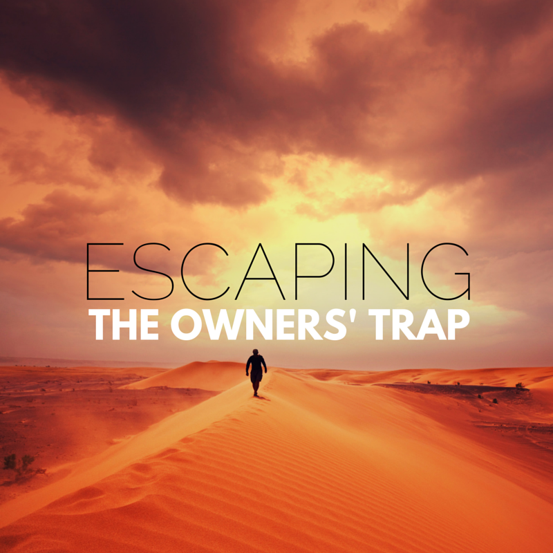 escaping the owners trap
