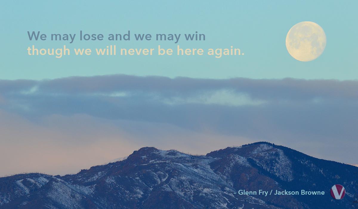 we may lose and we may win victory circles colorado