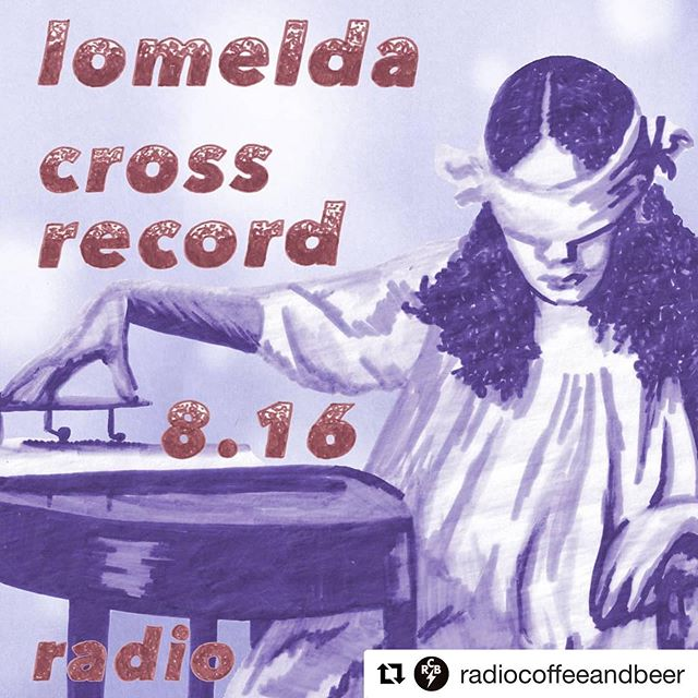 Free Cross Record release show tonight in assisting with Lomelda at Radio Coffee & Beer! FREE!!