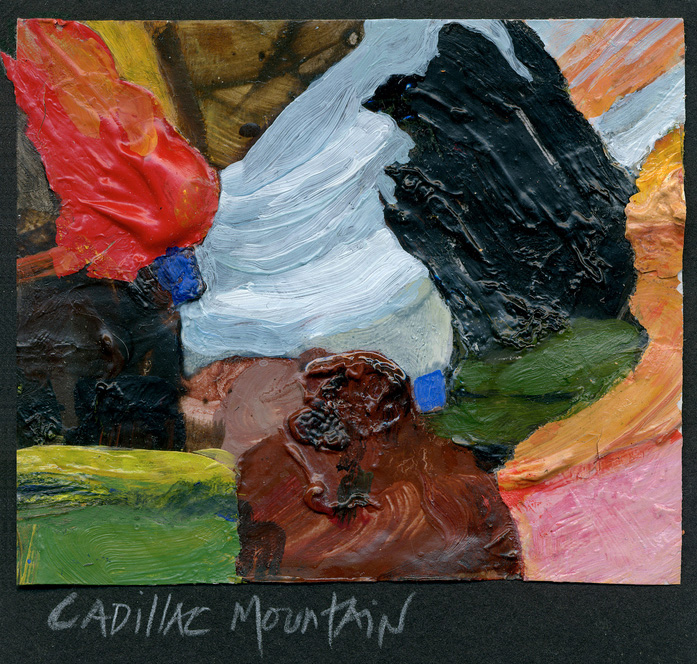 Amy Lowry   Cadillac Mountain , 2013  Oil collage