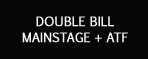 double_bill_mainstage_atf.jpg