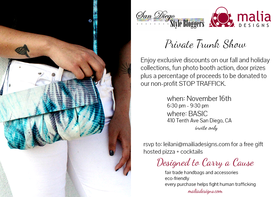 Style Sorbet has partnered with Malia Designs and the San Diego Style Bloggers for an exclusive Trunk Show Event highlighting ethical fashion that is changing the world one handbag at a time! Can't wait!   Want to get on the VIP guest list? Email: info@stylesorbet.com to learn how!
