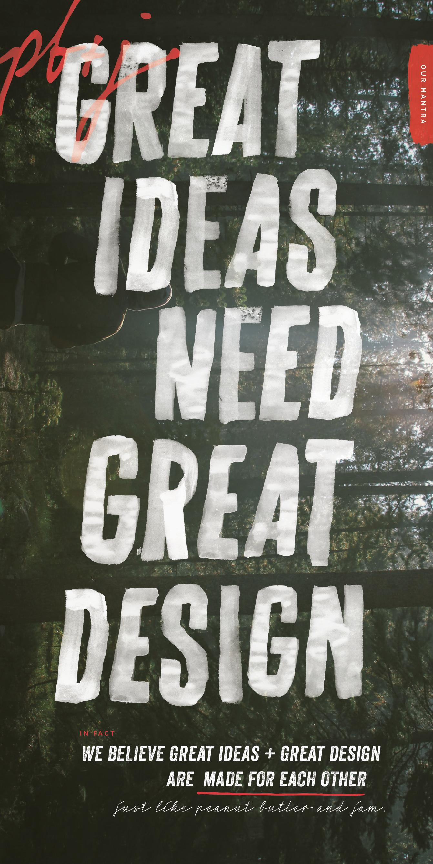 Great Ideas need great design