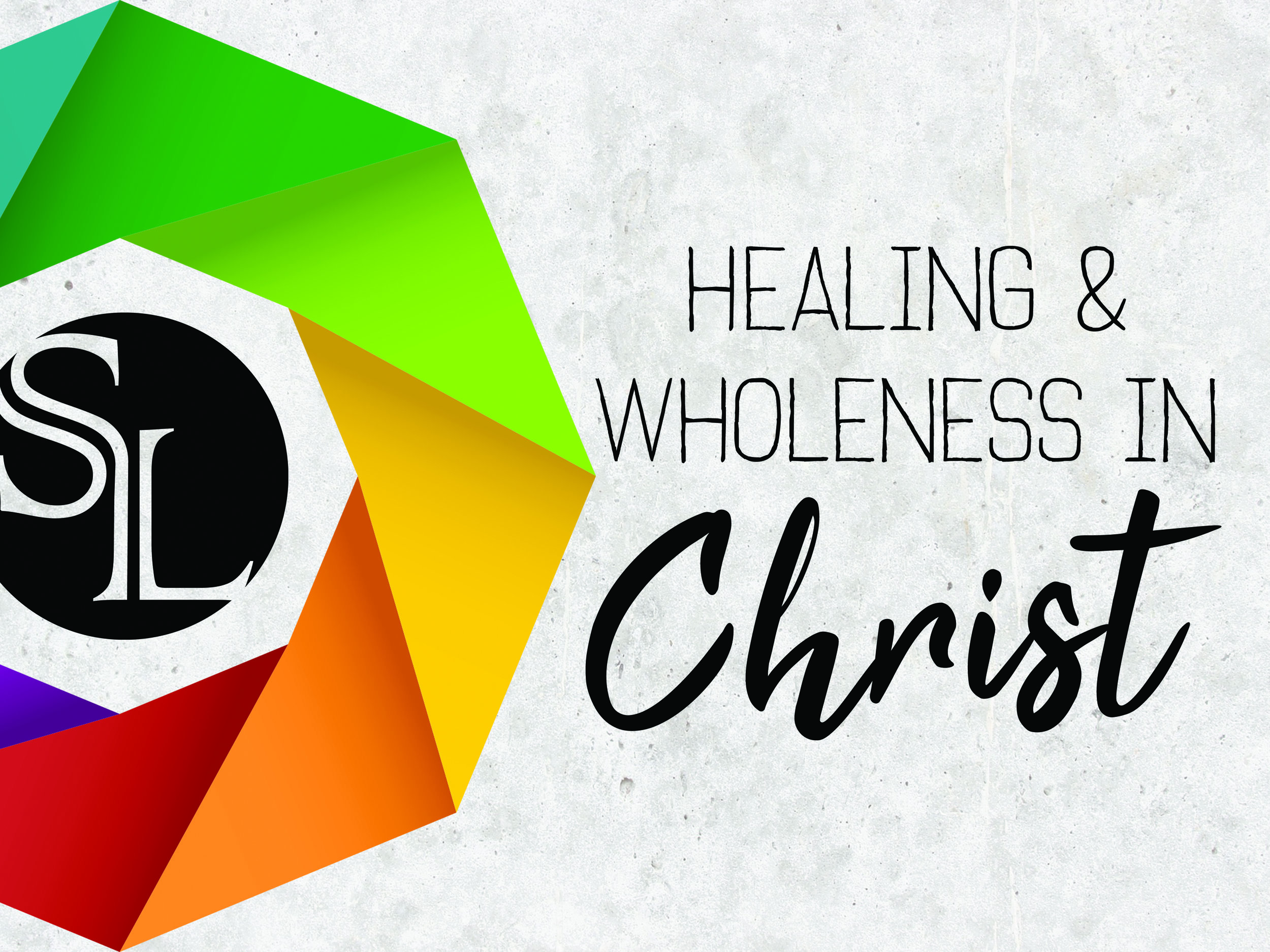 Healing & Wholeness in Christ.jpg
