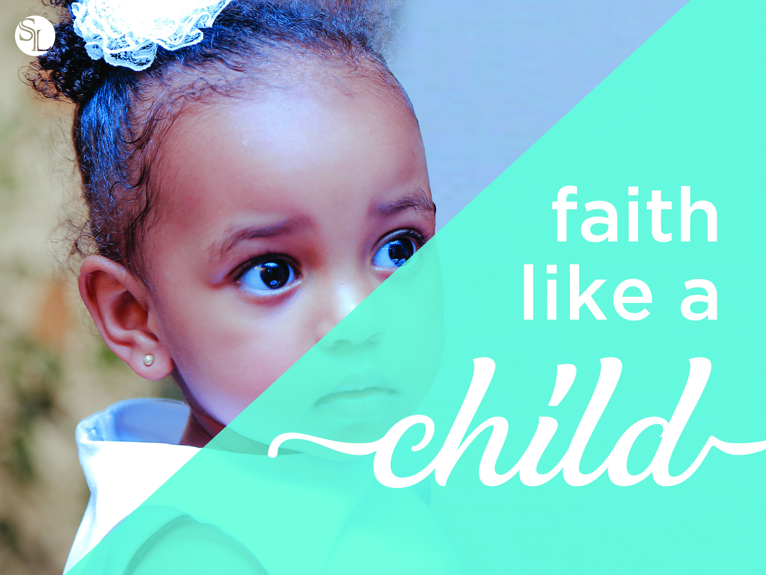 Faith like a child-3 title.jpg