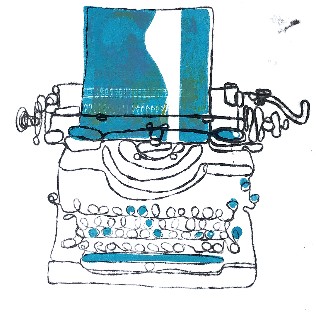 Typewriter Monoprint (number 4) Fill in your own blanks