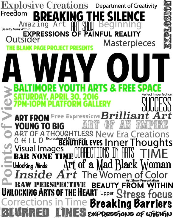 Flyer Designed by BYA participant using title suggestions from youth an adults across all Blank Page Project teaching sites.