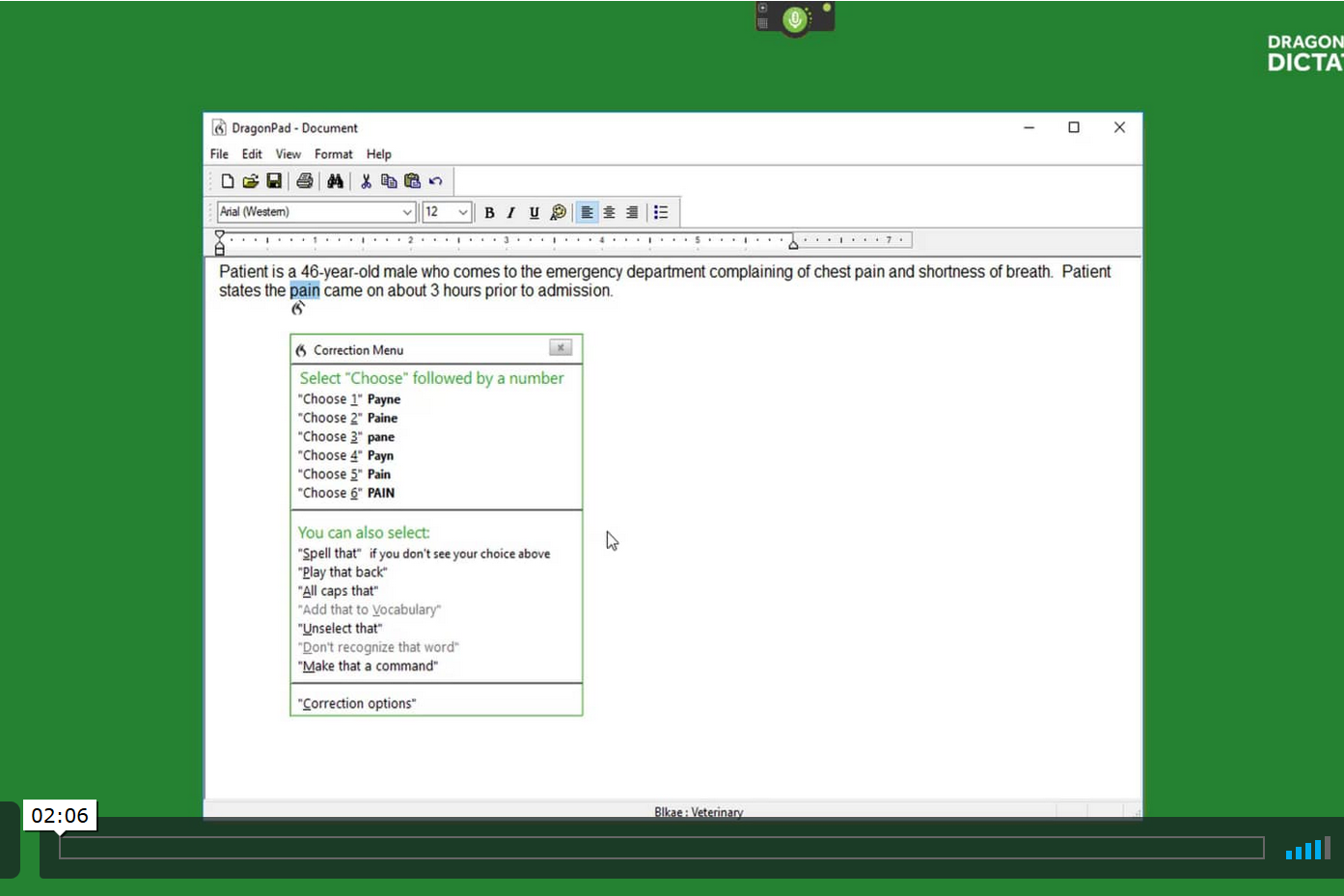 TUTORIAL #3: BASIC FORMATTING COMMANDS   This tutorial goes over some of the basic and most used text formatting commands to help get you started using your Dragon Medical software.