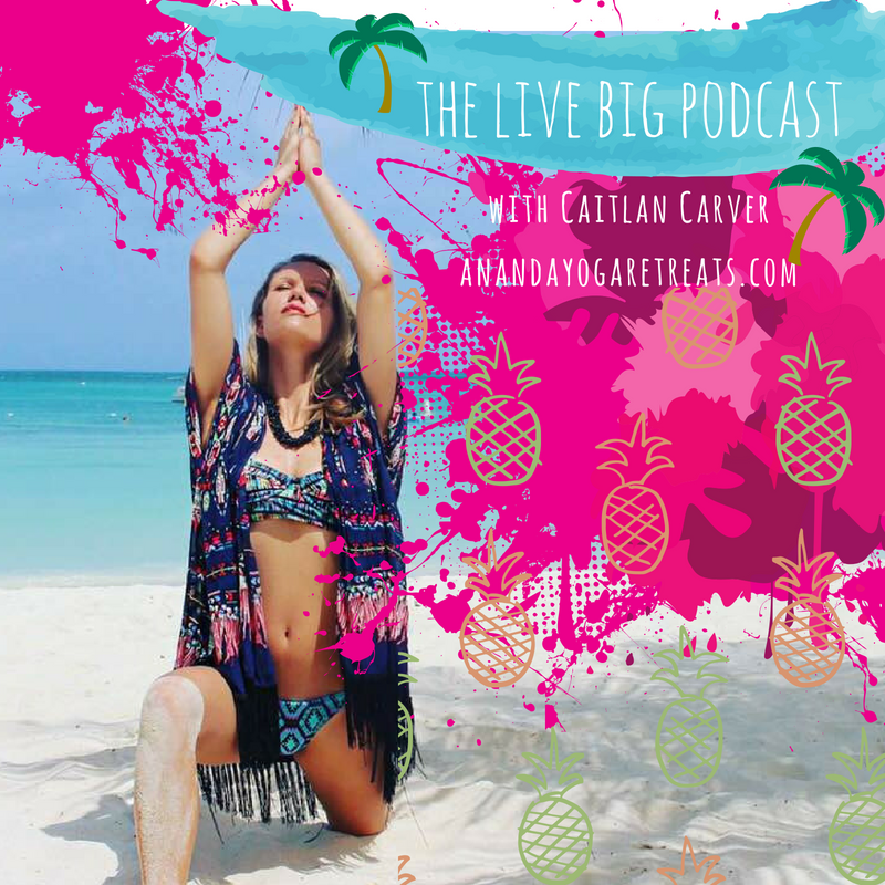 Check out Caitlan Carver's (Ananda Yoga Retreats founder) NEW Podcast. The Live Big Podcast can be found on iTunes, Spotify and many more outlets. Click the link below.