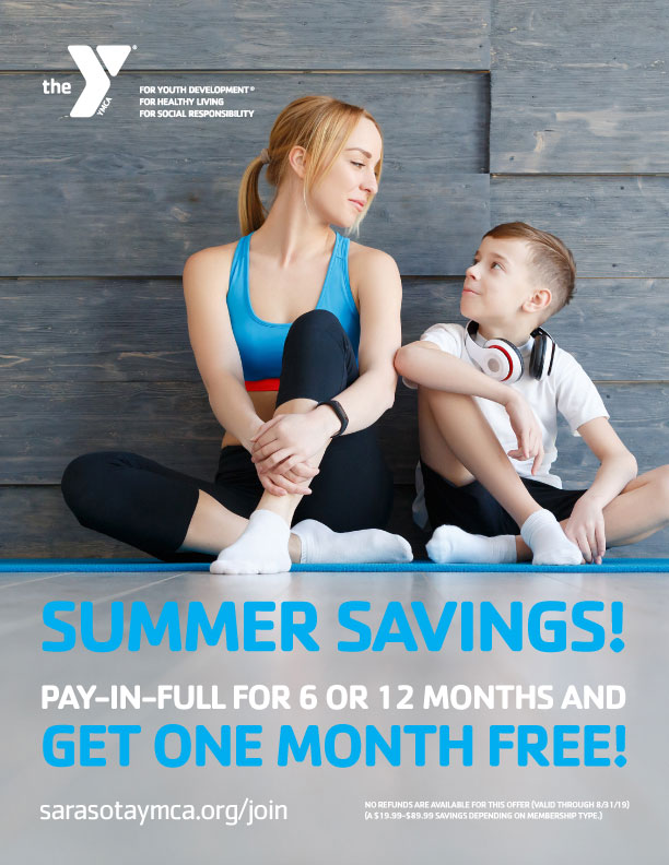 Visit your Sarasota YMCA to join with our Pay-In-Full Summer Special valid through August 31.
