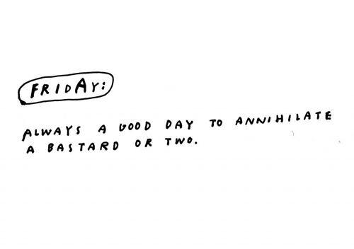 fridayannihilationday_wastedrita-.jpg
