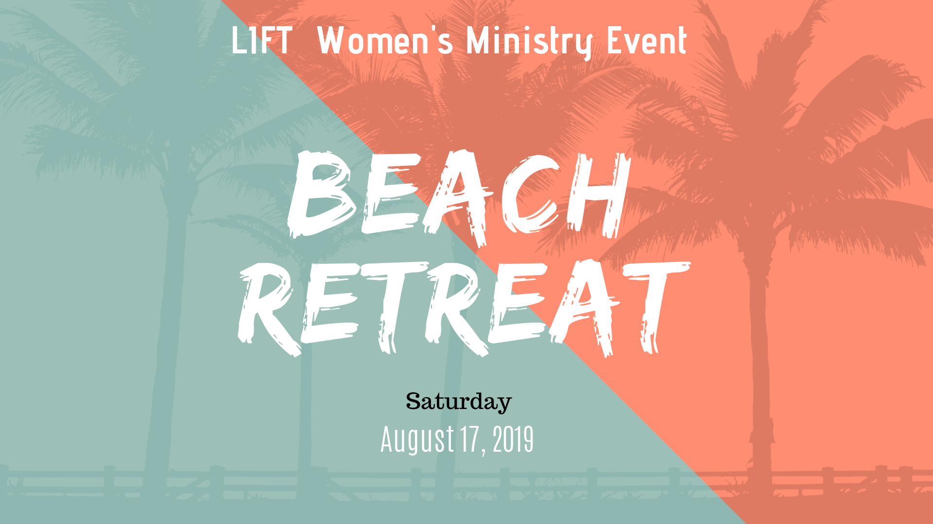 The LIFT Women's Ministry will be having an amazing Beach Retreat on Saturday, August 17, we are calling interested women of all ages to come out and have some fun with friends and family