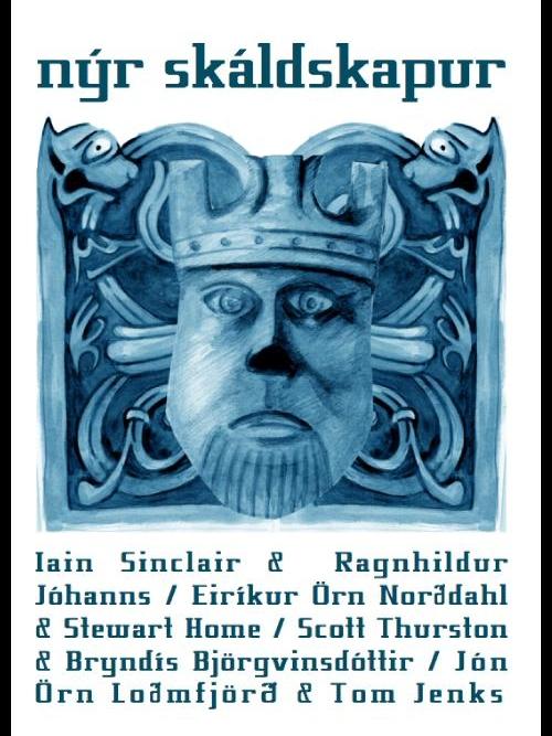 Icelandic Enemies Iain Sinclair, Stewart Home, Ragnhildur Johannas, Eirikur Orn Norddahl & co Knives forks and spoons press