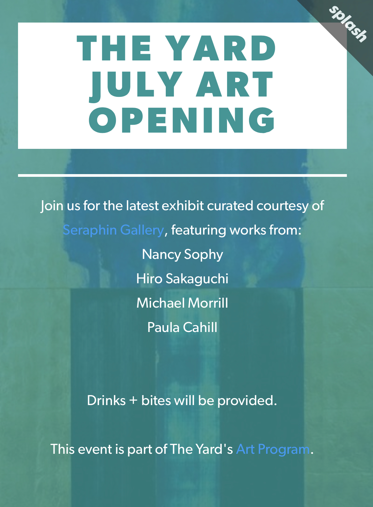 For more information and to RSVP:   https://artintheyardjuly.splashthat.com/