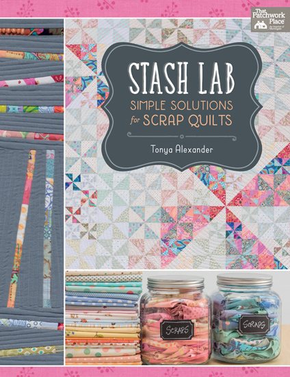 From Stash Lab by Tonya Alexander, Martingale, 2015; used by permission. Photography by Brent Kane. All rights reserved.