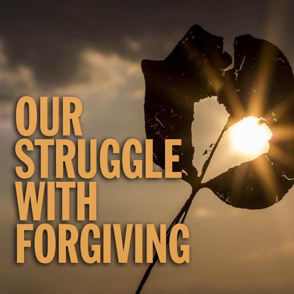 CCC_Sermon_StruggleForgiving.png