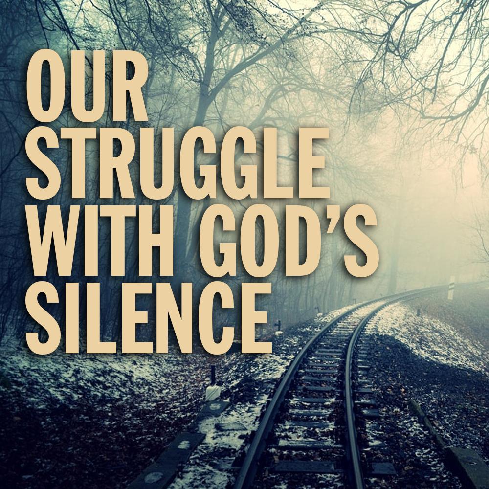 CCC_Sermon_StruggleGodsSilence.png