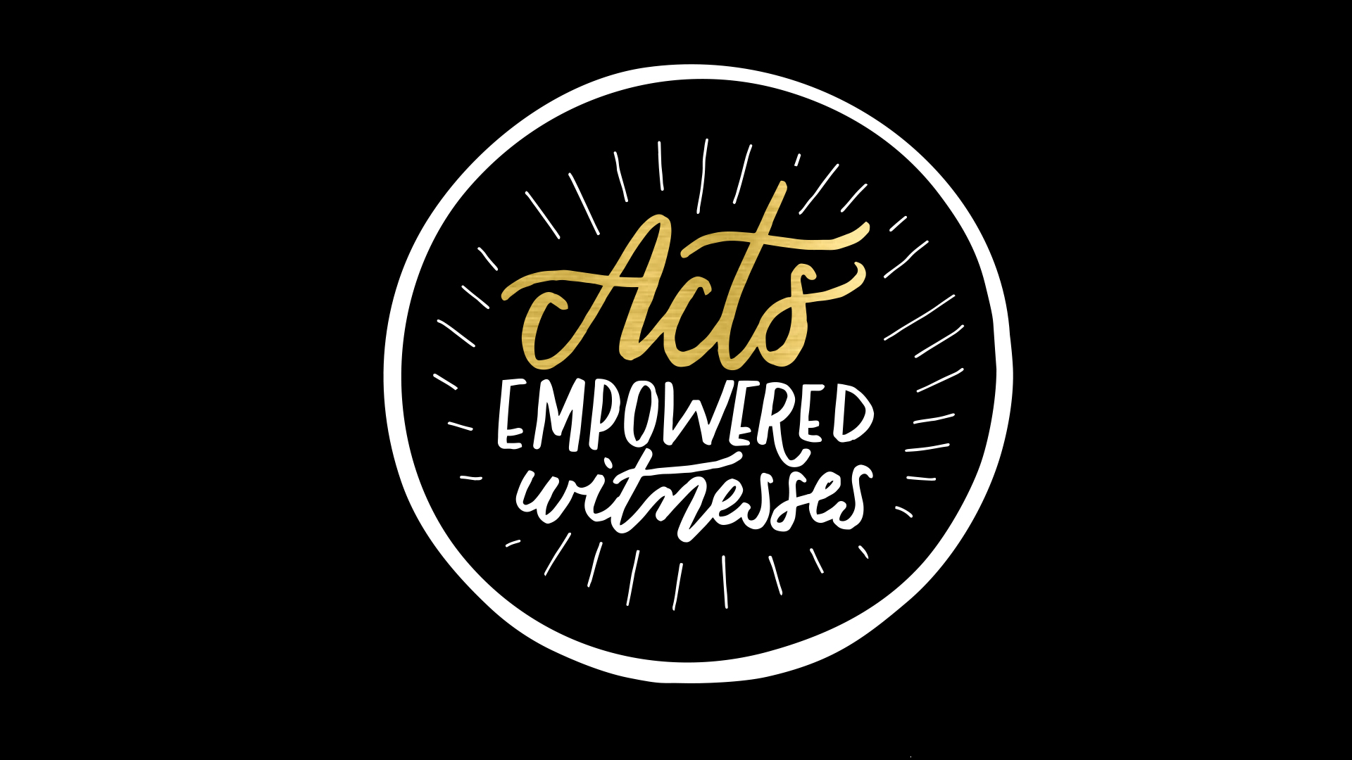 Acts: Empowered Witnesses