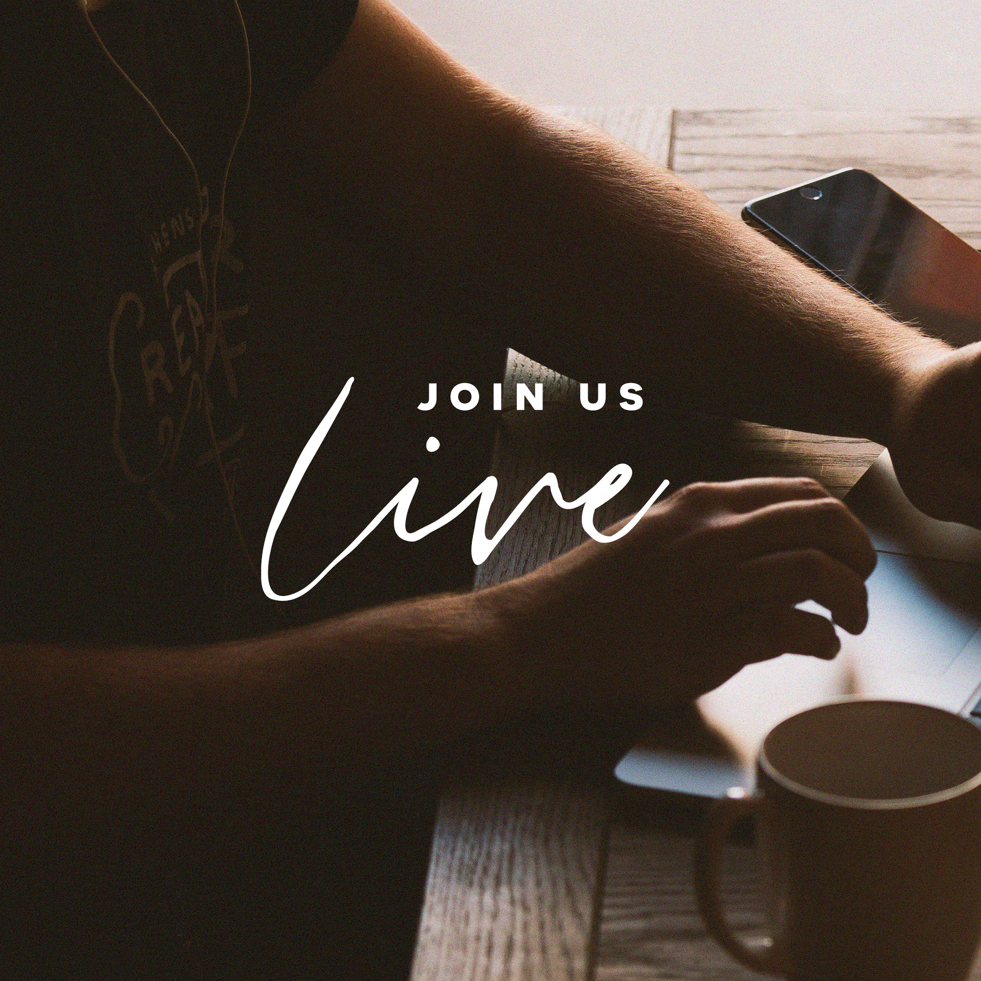 Join Us Live Coffee Phone Table - Title.jpg