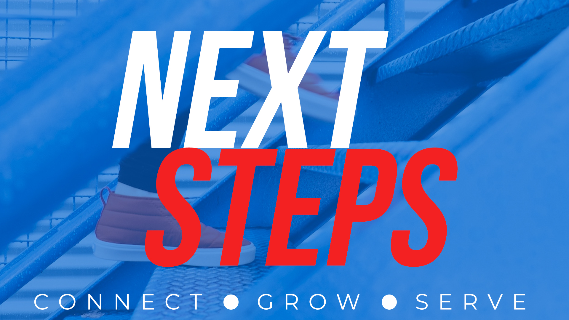 SPECIAL OFFERING IN JULY—Next Steps Fast Track! All three steps are combined into one Sunday evening class. There are 2 attendance options to choose from: July 22, or July 29, 5 PM - 7:30 PM.     Click to Sign-Up!